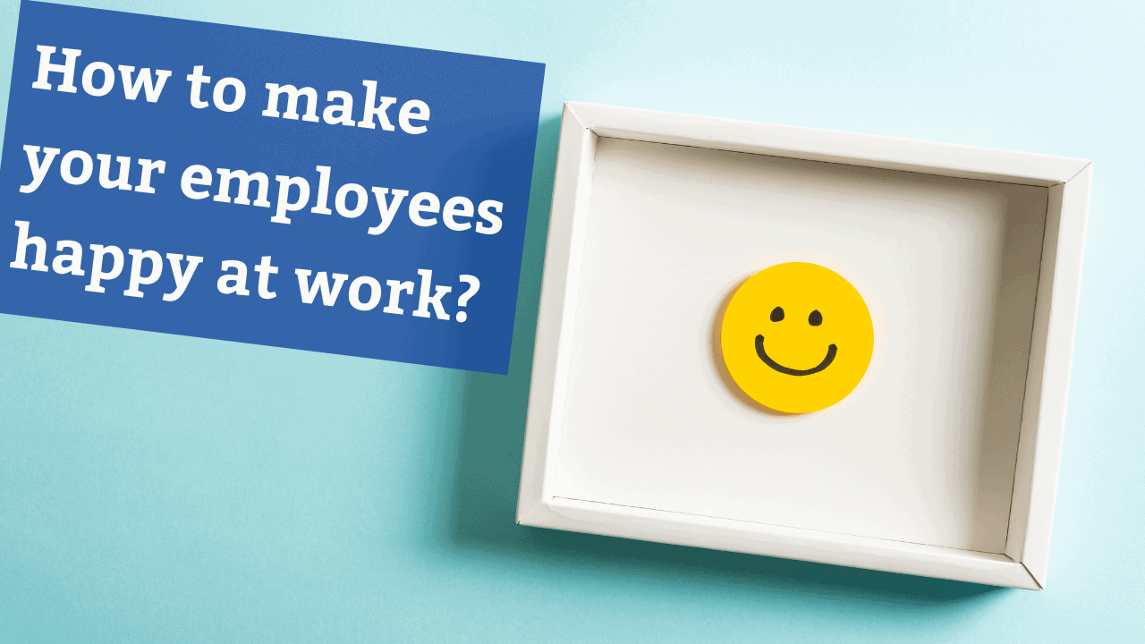 5 Ways to Make Employees Happy At Work